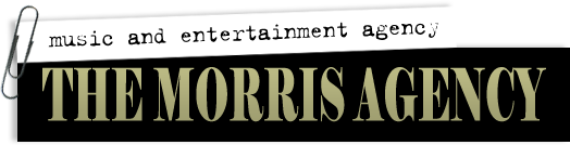 The Morris Agency Music &amp; Entertainment Agency